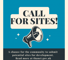 Call for sites. A chance for the community to submit potential sites for development. Read more at thanet.gov.uk